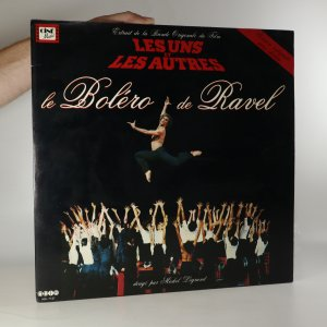 náhled knihy - Les Uns et Autres: le Boléro de Ravel