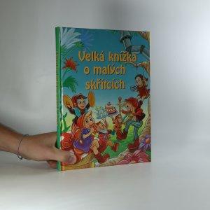 náhled knihy - Velká knížka o malých skřítcích