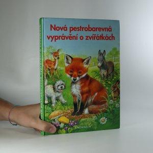 náhled knihy - Nová pestrobarevná vyprávění o zvířátkách