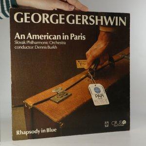 náhled knihy - George Gershwin: Rhapsody In Blue. An American In Paris.