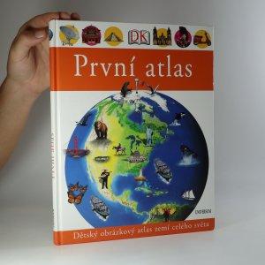 náhled knihy - První atlas. Dětský obrázkový atlas zemí celého světa
