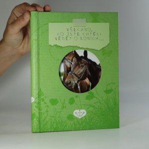 náhled knihy - Všechno, co jste chtěli vědět o koních...