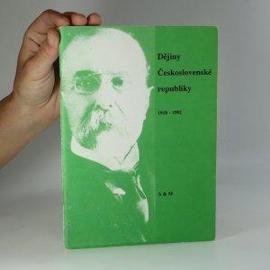 náhled knihy - Dějiny Československé republiky slovem a dokumenty. Od roku 1918 do roku 1992