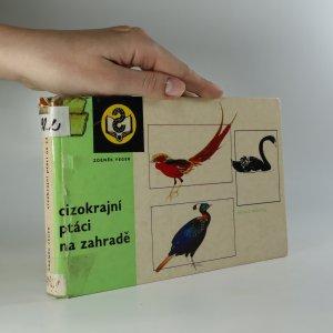 náhled knihy - Cizokrajní ptáci na zahradě
