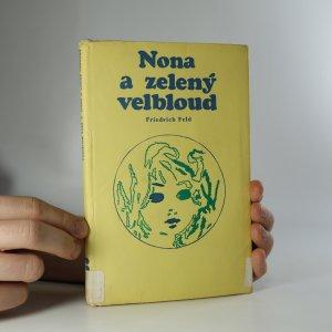 náhled knihy - Nona a zelený velbloud