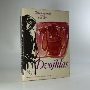 náhled knihy - Dvojhlas. české a slov. verše 1900-1985