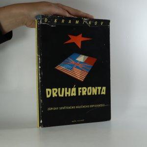 náhled knihy - Druhá fronta. Zápisky sovětského vojenského dopisovatele