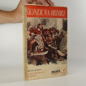náhled knihy - Škuner na obzoru. Povídka z dob osidlování Nových zemí