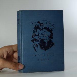 náhled knihy - Bronzová ruka : román