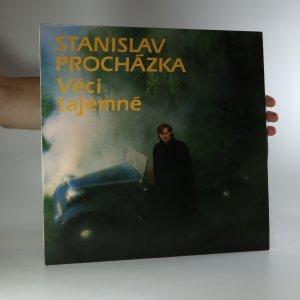 náhled knihy - Stanislav Procházka: Věci tajemné