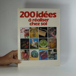 náhled knihy - 200 idées á réaliser chez soi