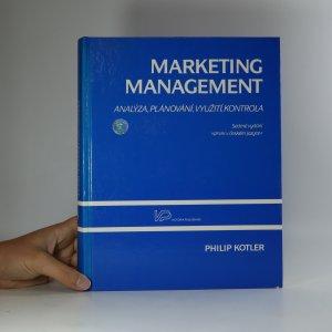 náhled knihy - Marketing management. Analýza, plánování, realizace a kontrola.