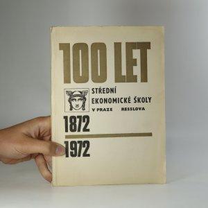 náhled knihy - 100 let Střední ekonomické školy v Praze 2, Resslova