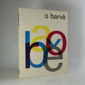 náhled knihy - O barvě. Optická stránka barevnosti ve výtvarnictví