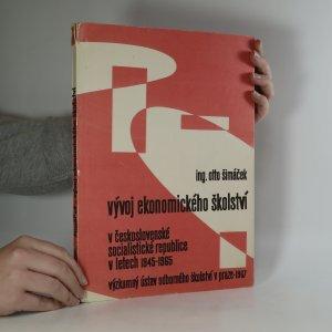 náhled knihy - Vývoj ekonomického školství v Československé socialistické republice v letech 1945-1965