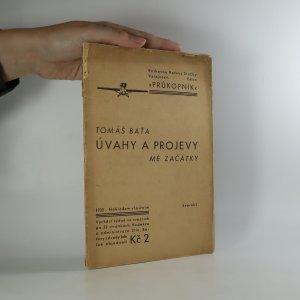 náhled knihy - Úvahy a projevy (svazek I.). Mé začátky