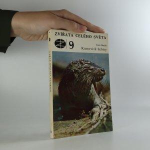 náhled knihy - Zvířata celého světa 9. Kunovité šelmy