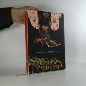náhled knihy - Starodávné cesty do světa