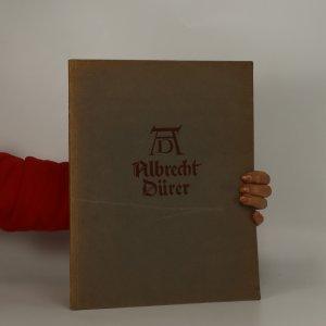 náhled knihy - Albrecht Dürer. Sein Leben und eine Auswahl seiner Werke.