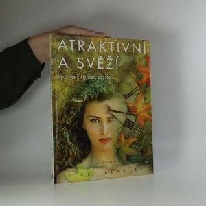 náhled knihy - Atraktivní a svěží i po třiceti, čtyřiceti, padesáti...
