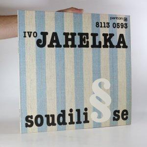 náhled knihy - Ivo Jahelka: Soudili se