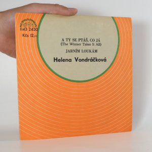 náhled knihy - Helena Vondráčková: A ty se ptáš, co já. Jarním loukám