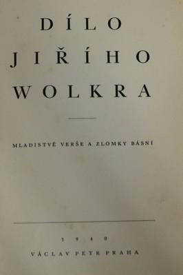 náhled knihy - Dílo Jiřího Wolkera : mladické verše a zlomky básní. Díl 2