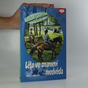 náhled knihy - Stezkami Severního hvozdu. 1. díl. Léto ve znamení medvěda