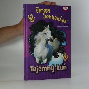 náhled knihy - Tajemný kůň. Farma Sonnenhof 7. díl