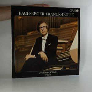 náhled knihy - Bach. Reger. Franck. Dupré