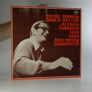 náhled knihy - Ralph Sutton & Classic Jazz Collegium