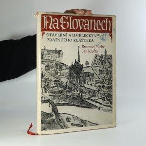 náhled knihy - Na Slovanech. Stavební a umělecký vývoj pražského kláštera
