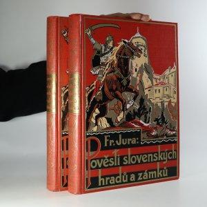 náhled knihy - Pověsti slovenských hradů a zámků (ve dvou svazcích)