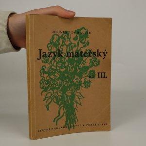 náhled knihy - Jazyk mateřský díl III.