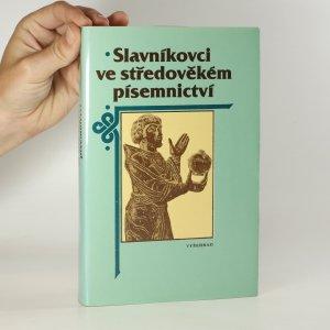náhled knihy - Slavníkovci ve středověkém písemnictví