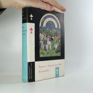náhled knihy - Staré francouzské kroniky