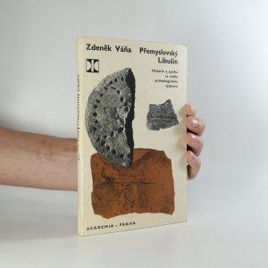 náhled knihy - Přemyslovský Libušín : historie a pověst ve světle archeologického výzkumu