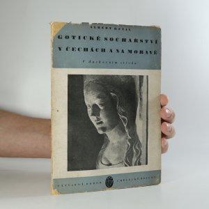 náhled knihy - Gotické sochařství v Čechách a na Moravě
