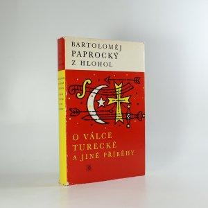 náhled knihy - O válce turecké a jiné příběhy : výbor z Diadochu