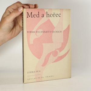 náhled knihy - Med a hořec. Parafráze z latinské poesie XVI. století v Čechách
