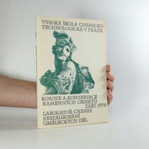 náhled knihy - Koroze a konzervace kamenných objektů (nemá tiráž)