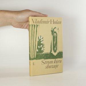 náhled knihy - Strom kůru shazuje. Výbor z lyriky