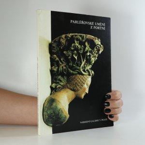 náhled knihy - Parléřovské umění z Porýní