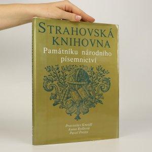 náhled knihy - Strahovská knihovna Památníku národního písemnictví