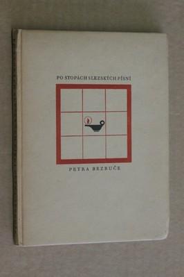 náhled knihy - Po stopách Slezských písní Petra Bezruče