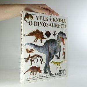 náhled knihy - Velká kniha o dinosaurech