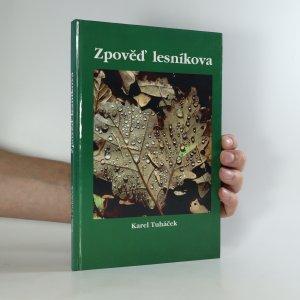 náhled knihy - Zpověď lesníkova
