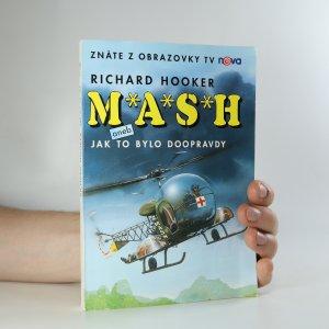náhled knihy - M.A.S.H. aneb Jak to bylo doopravdy