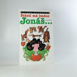 náhled knihy - Štěstí má jméno Jonáš...