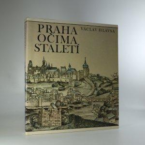 náhled knihy - Praha očima staletí : pražské veduty 1483-1870